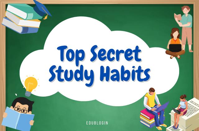 top-secret-study-habits-that-actually-work-updated-edublogin