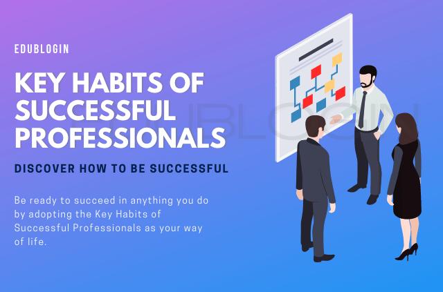 key-habits-of-successful-professionals-edublogin