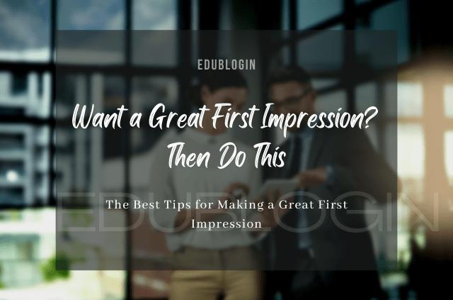 make-a-great-first-impression-edublogin