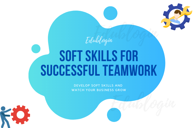 what-is-soft-skills-and-why-you-should-care-edublogin